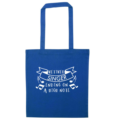 Retired singer ending on a high note blue tote bag