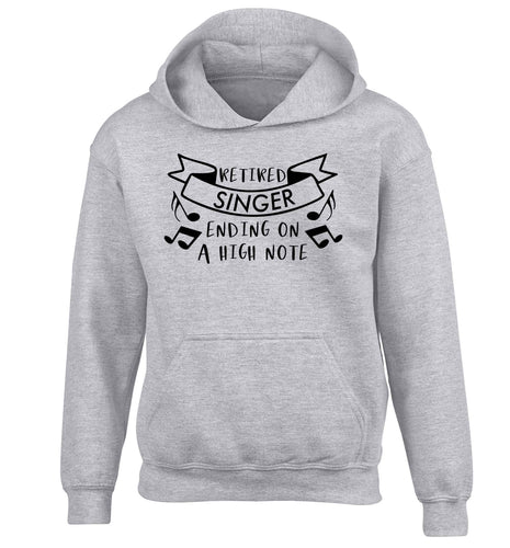 Retired singer ending on a high note children's grey hoodie 12-13 Years