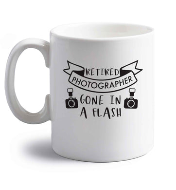 Retired photographer gone in a flash right handed white ceramic mug