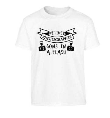 Retired photographer gone in a flash Children's white Tshirt 12-13 Years