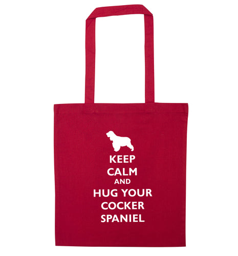 Keep calm and hug your cocker spaniel red tote bag