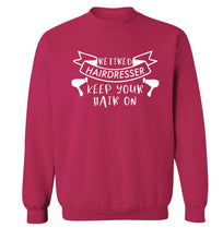 Retired hairdresser keep your hair on Adult's unisex pink Sweater 2XL