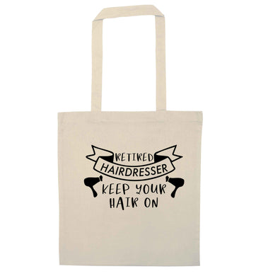 Retired hairdresser keep your hair on natural tote bag