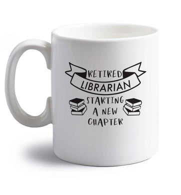 Retired librarian keep your hair on right handed white ceramic mug