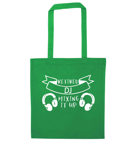 Retired DJ mixing it up green tote bag