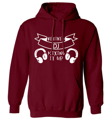 Retired DJ mixing it up adults unisex maroon hoodie 2XL