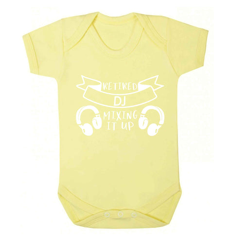 Retired DJ mixing it up Baby Vest pale yellow 18-24 months