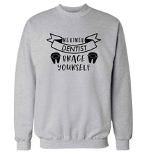 Retired dentist brace yourself Adult's unisex grey Sweater 2XL