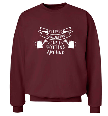 Retired gardener just potting around Adult's unisex maroon Sweater 2XL