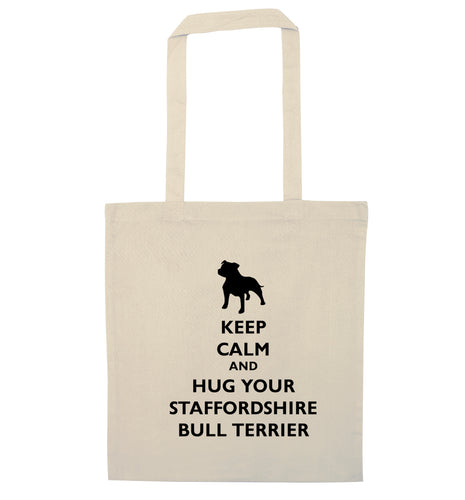 Keep calm and hug your bull terrier  natural tote bag