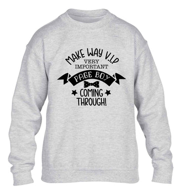 Make way V.I.P page boy coming through! children's grey sweater 12-13 Years