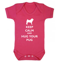 Keep calm and hug your pug Baby Vest dark pink 18-24 months