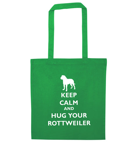 Keep calm and hug your rottweiler green tote bag