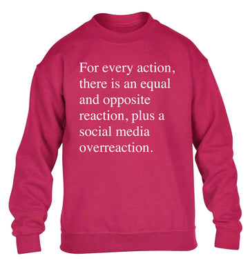 For every action...social media overreaction children's pink sweater 12-13 Years
