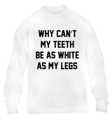 Why can't my teeth be as white as my legs children's white sweater 12-13 Years