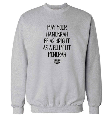 May your hanukkah be as bright as a fully lit menorah Adult's unisex grey Sweater 2XL