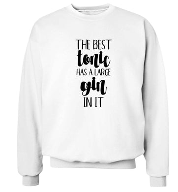 The best tonic has a large gin in it Adult's unisex white Sweater 2XL