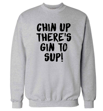 Chin up there's gin to sup Adult's unisex grey Sweater 2XL