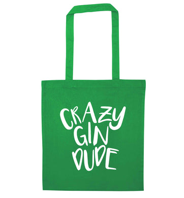 Crazy gin dude green tote bag