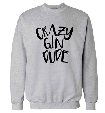 Crazy gin dude Adult's unisex grey Sweater 2XL