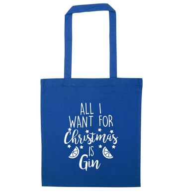 All I want for Christmas is gin blue tote bag
