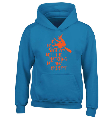 If the shoe fits get the matching hat and broom children's blue hoodie 12-13 Years
