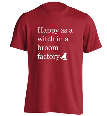 Happy as a witch in a broom factory adults unisex red Tshirt 2XL