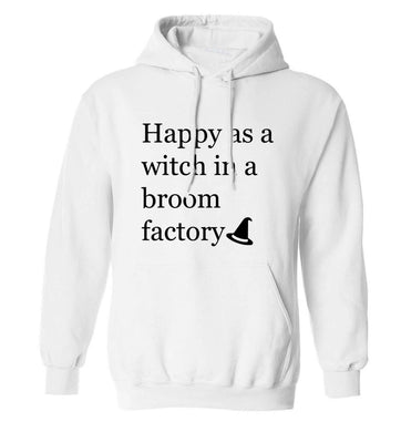 Happy as a witch in a broom factory adults unisex white hoodie 2XL
