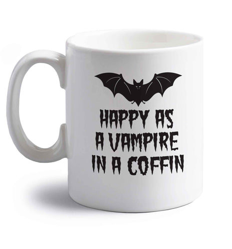 Happy as a vampire in a coffin right handed white ceramic mug