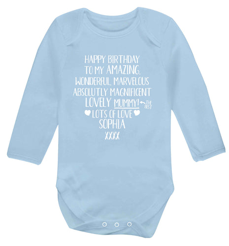 Personalised happy birthday to my amazing, wonderful, lovely mummy Baby Vest long sleeved pale blue 6-12 months
