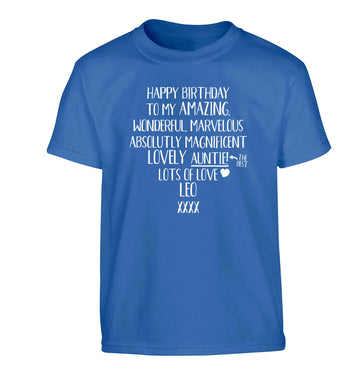 Personalised happy birthday to my amazing, wonderful, lovely auntie Children's blue Tshirt 12-13 Years