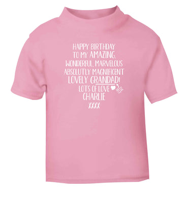 Personalised happy birthday to my amazing, wonderful, lovely grandad light pink Baby Toddler Tshirt 2 Years