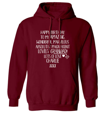 Personalised happy birthday to my amazing, wonderful, lovely grandad adults unisex maroon hoodie 2XL