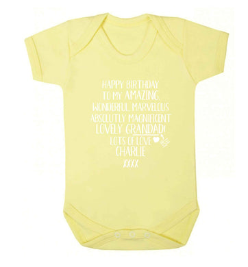 Personalised happy birthday to my amazing, wonderful, lovely grandad Baby Vest pale yellow 18-24 months