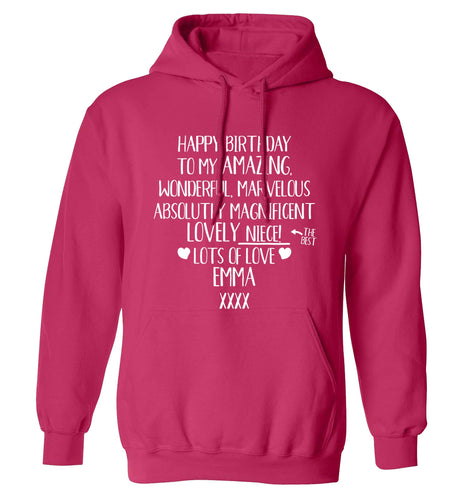 Personalised happy birthday to my amazing, wonderful, lovely niece adults unisex pink hoodie 2XL