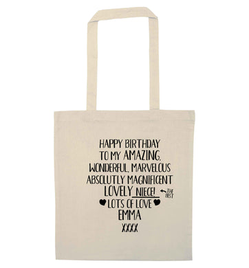 Personalised happy birthday to my amazing, wonderful, lovely niece natural tote bag