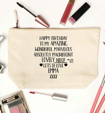 Personalised happy birthday to my amazing, wonderful, lovely niece natural makeup bag