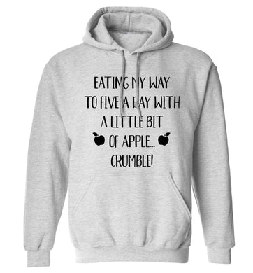 Eating my way to five a day with a little bit of apple crumble adults unisex grey hoodie 2XL