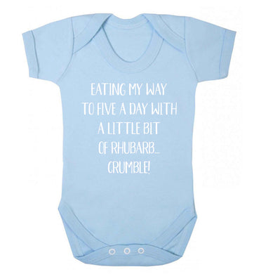 Eating my way to five a day with a little bit of rhubarb crumble Baby Vest pale blue 18-24 months