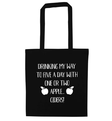 Drinking my way to five a day with one or two apple ciders black tote bag
