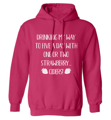 Drinking my way to five a day with one or two strawberry ciders adults unisex pink hoodie 2XL