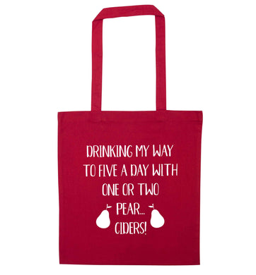 Drinking my way to five a day with one or two strawberry ciders red tote bag