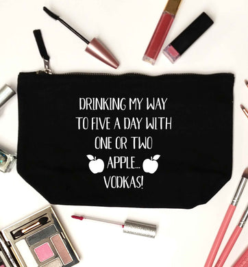 Drinking my way to five a day with one or two apple vodkas black makeup bag