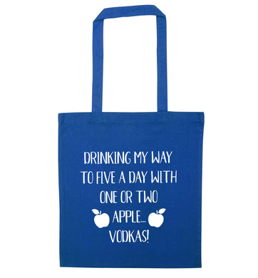 Drinking my way to five a day with one or two apple vodkas blue tote bag