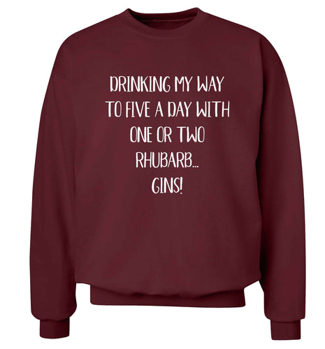 Drinking my way to five a day with one or two rhubarb gins Adult's unisex maroon Sweater 2XL