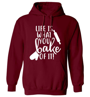 Life is what you bake of it adults unisex maroon hoodie 2XL