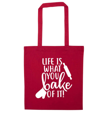 Life is what you bake of it red tote bag