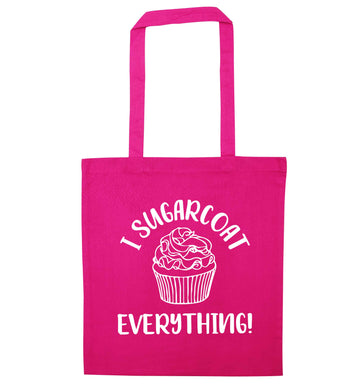 I sugarcoat everything pink tote bag