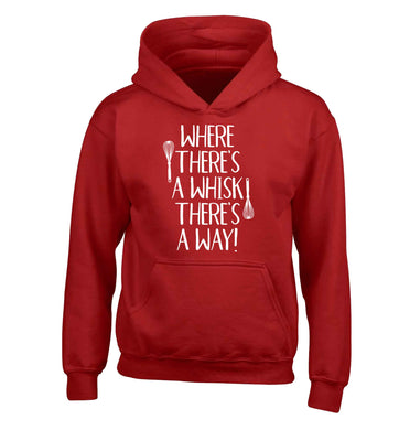 Where there's a whisk there's a way children's red hoodie 12-13 Years