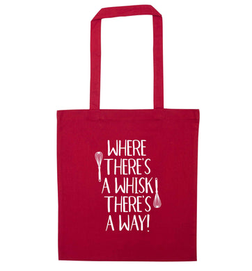 Where there's a whisk there's a way red tote bag